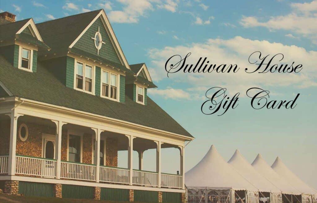 Sullivan House gift cards